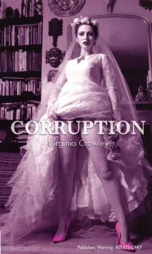 Corruption - Virginia Crowley - Erotic Fiction Paperback Book